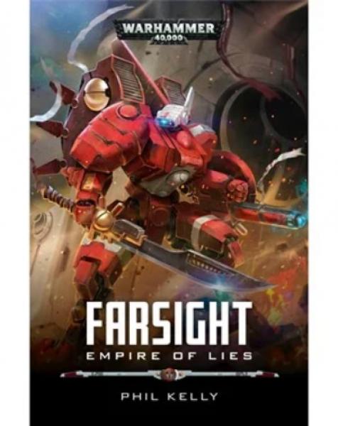 Warhammer 40K: (Novel) Farsight - Empire of Lies (HC)