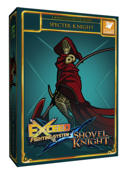 Exceed Fighting System: Shovel Knight - Specter Knight Expansion