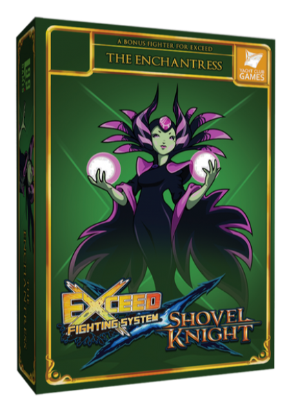 Exceed Fighting System: Shovel Knight - The Enchantress Expansion