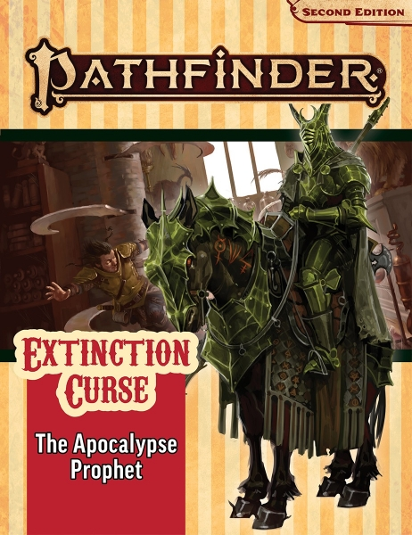 Pathfinder (P2): Pathfinder Adventure Path - The Apocalypse Prophet (Extinction Curse 6 of 6)