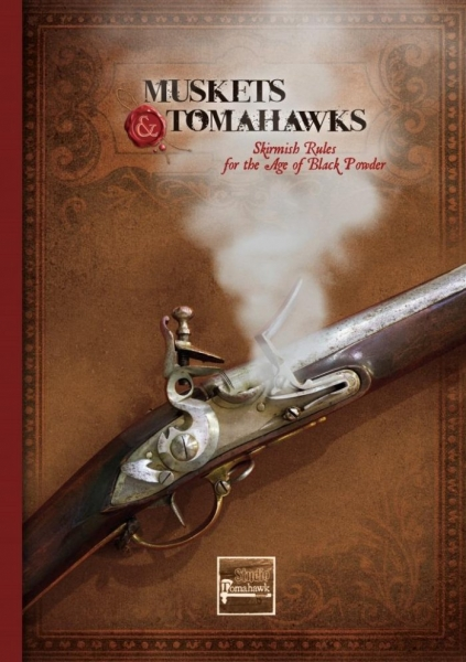 Muskets & Tomahawks: Core Rulebook (2nd Edition)