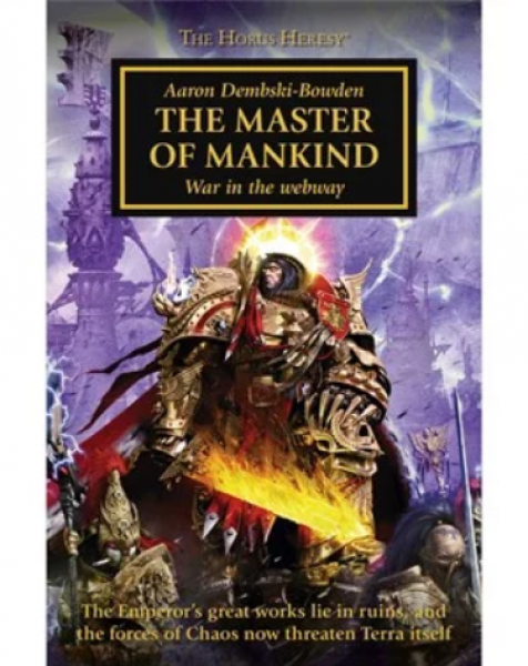 WH40K Novels: Horus Heresy - The Master of Mankind