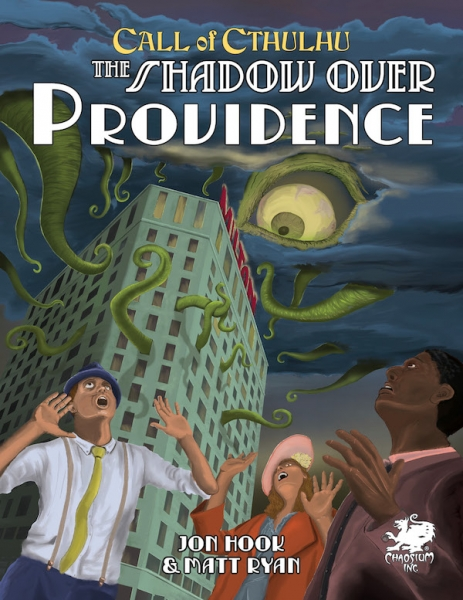 Call of Cthulhu RPG:  The Shadow Over Providence