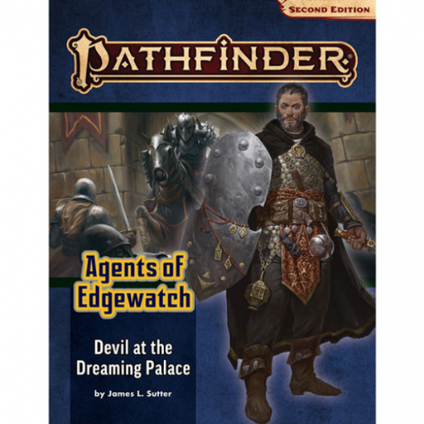 Pathfinder (P2): Pathfinder Adventure Path - Devil at the Dreaming Palace (Agents of Edgewatch 1/6)
