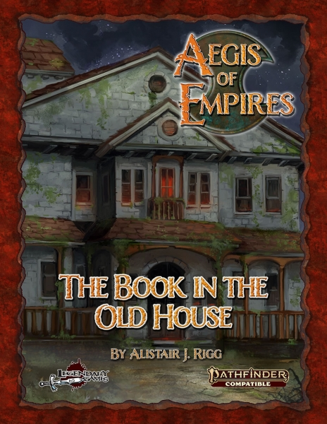 Pathfinder RPG: Aegis of Empires - The Book in the Old House (PF2)