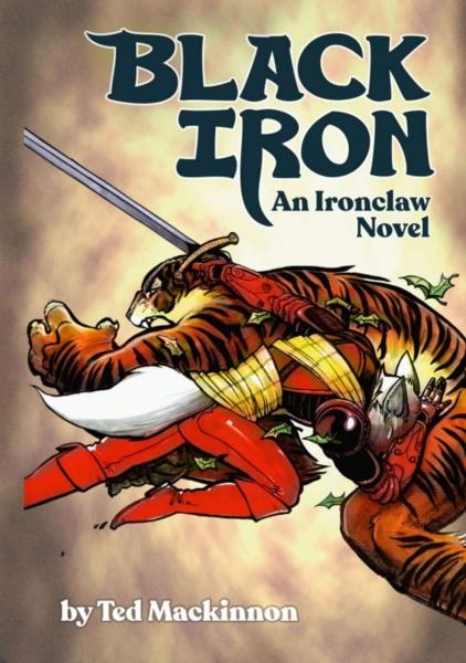 Ironclaw: BLACK IRON [Novel]