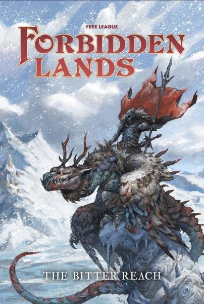 Forbidden Lands RPG: The Bitter Reach