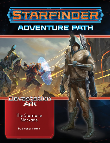 Starfinder RPG: Adventure Path - The Starstone Blockade (The Devastation Ark 2 of 3)