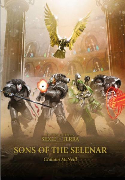 Warhammer 40K: (Novel) Horus Heresy Siege of Terra - Sons of Selenar (HC)
