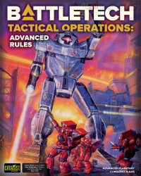 Classic BattleTech: Tactical Operations - Advanced Rules