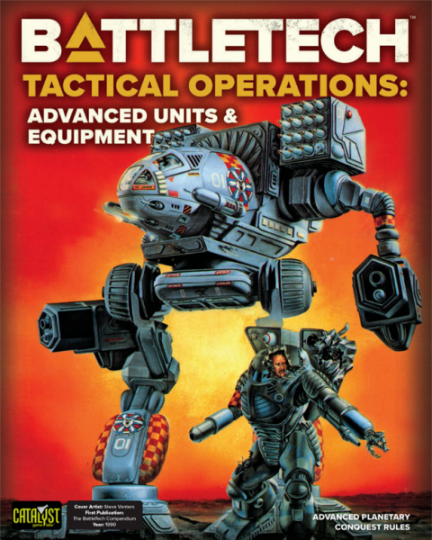 Classic BattleTech: Tactical Operations - Advanced Units & Equipment