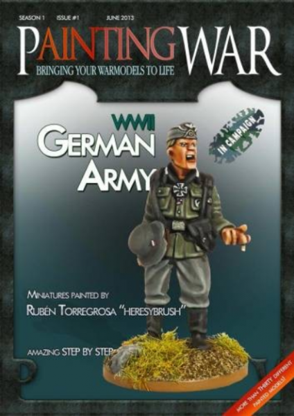 Painting War Magazine: Issue 1 - WWII German Army