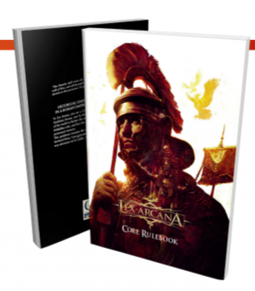 Lex Arcana RPG: An Empire without End (Core Rules) (HC)