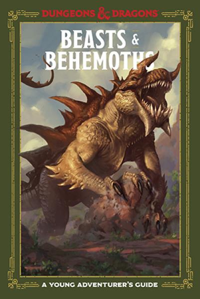 D&D: Beasts & Behemoths - A Young Adventurer's Guide (HC)