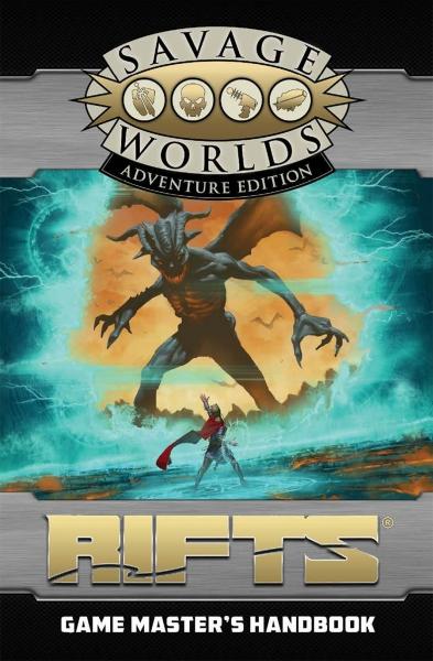 Savage Worlds RPG: (Rifts) Game Master's Handbook (Adventure Edition)