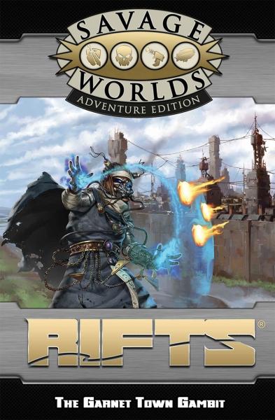 Savage Worlds RPG: (Rifts) GM Screen & Garnet Town Gambit Adventure (Adventure Edition)