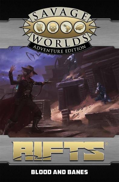 Savage Worlds RPG: (Rifts) North America - Blood and Banes (Adventure Edition)