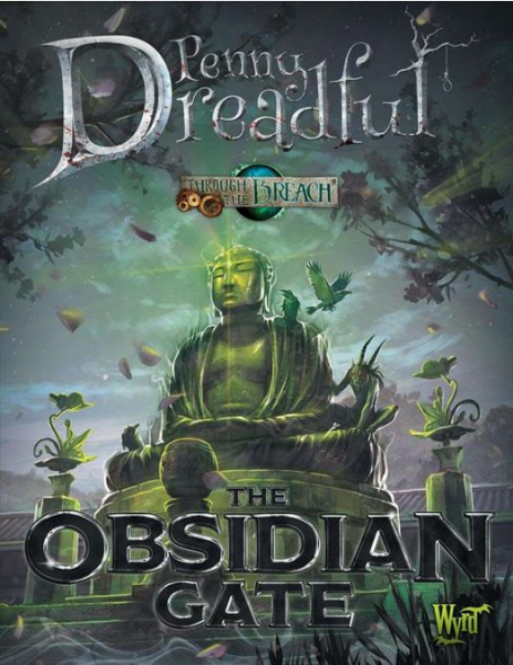 Through The Breach RPG: (Penny Dreadful) Obsidian Gate