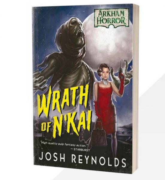 Arkham Horror: Wrath of N'Kai [Novel]