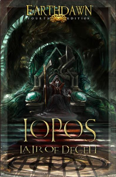 Earthdawn RPG: Iopos - Lair of Deceit