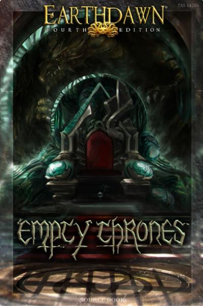 Earthdawn RPG: Empty Thrones
