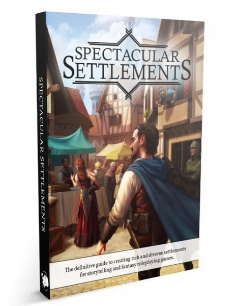 RPG Accessory: Spectacular Settlements (HC)