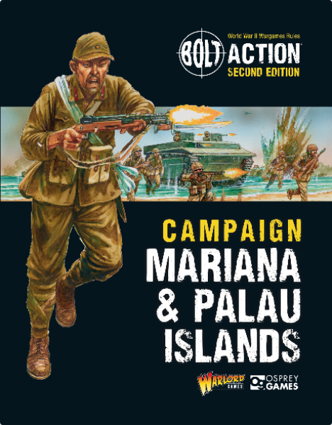 Bolt Action: Mariana & Palau Islands Campaign Book