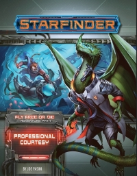 Starfinder RPG: Adventure Path - Professional Courtesy (Fly Free or Die 3 of 6)
