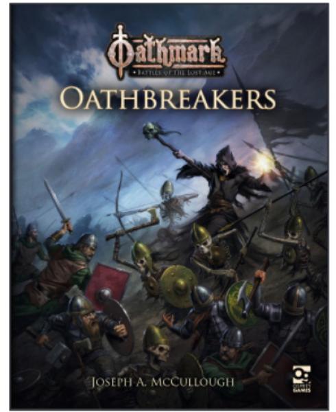 [Osprey Games] Oathmark - Oathbreakers