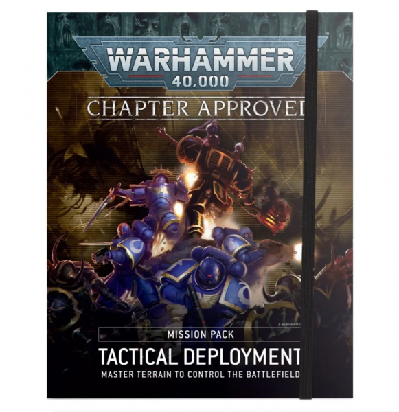 Warhammer 40K: Chapter Approved Mission Pack - Tactical Deployment