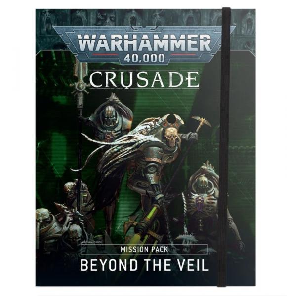 Warhammer 40K: Crusade Mission Pack - Beyond the Veil