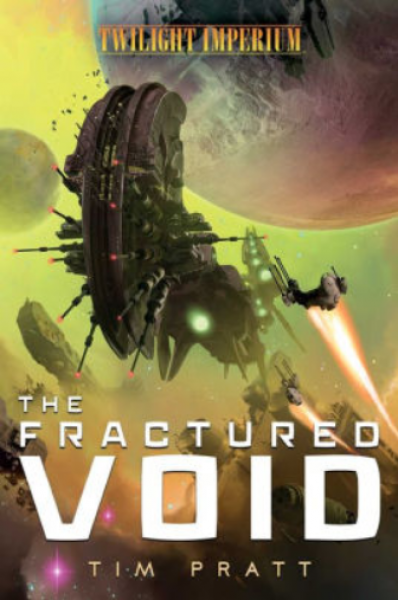 Twilight Imperium: The Fractured Void [Novel]