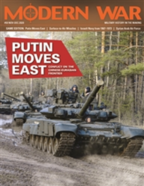 Modern War Magazine: #50 Putin Moves East