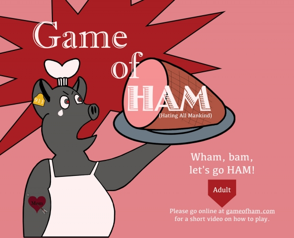 Game of HAM (Hating All Mankind)