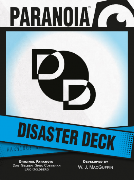 Paranoia RPG: Disaster Deck
