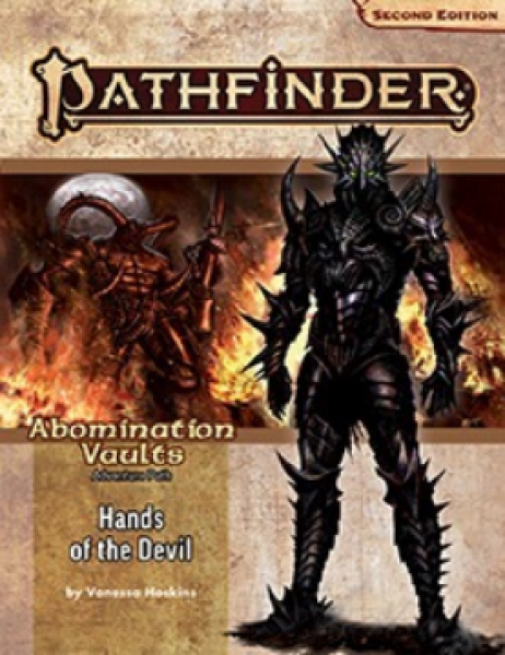 Pathfinder (P2): Adventure Path - Hands of the Devil (Abomination Vaults 2 of 3)