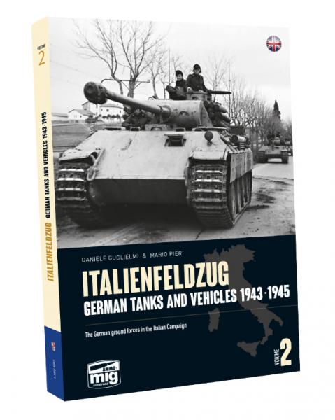 AMMO: Italenfelzug, German Tanks and Vehicles 1943-1945 Vol. 2 (HC)
