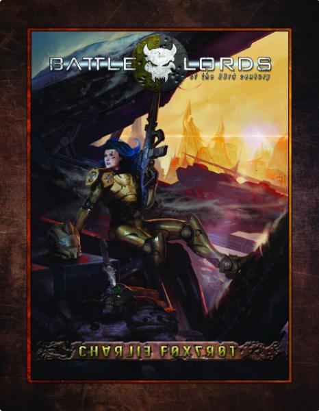 Battlelords of the 23rd Century: Charlie Foxtrot