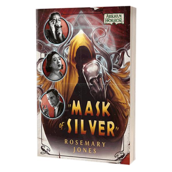 Arkham Horror: Mask of Silver [Novel]