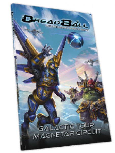 DreadBall 2nd Edition: Galactic Tour - Magnetar Circuit