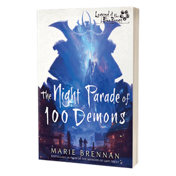Legend of the Five Rings: The Night Parade of 100 Demons [Novel]