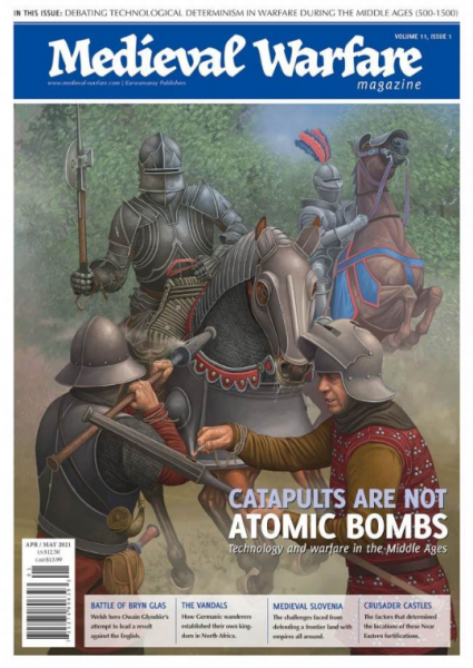 Medieval Warfare Magazine: Volume 11, Issue #1