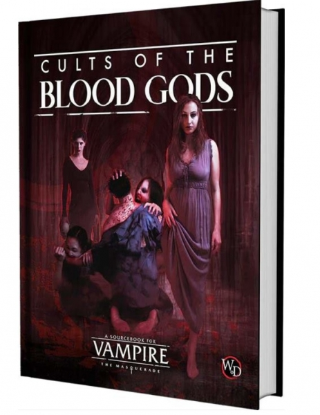 Vampire The Masquerade RPG: Cults of the Blood Gods