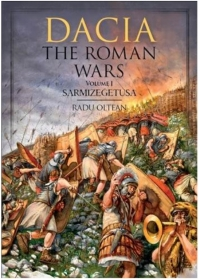 Dacia - The Roman Wars Volume 1