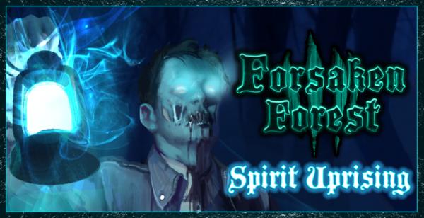 Forsaken Forest Expansion - Spirit Uprising