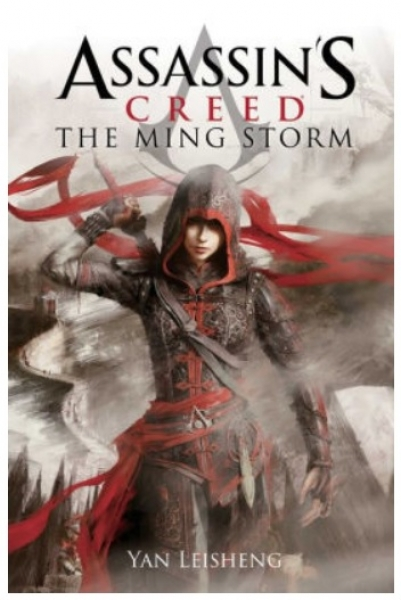 Assassin's Creed: The Ming Storm [Novel]