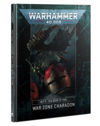 WH40K: War Zone Charadon Act II - The Book of Fire