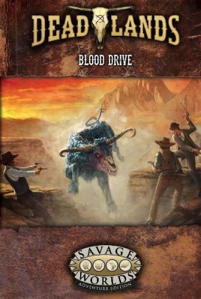 Deadlands RPG: Blood Drive