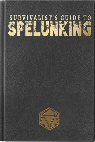 D&D 5th Edition: Survivalist's Guide to Spelunking Limited Edition (5E)