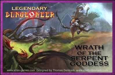 Legendary Dungeoneer Card Game: Wrath of the Serpent Goddess